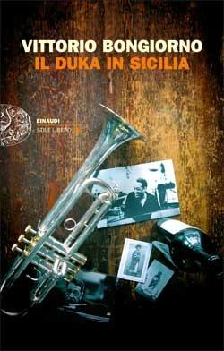 Copertina del libro Il Duka in Sicilia di Vittorio Bongiorno