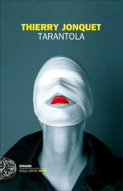 Copertina del libro Tarantola di Thierry Jonquet