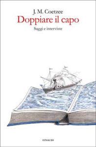 Copertina del libro Doppiare il capo di J. M. Coetzee