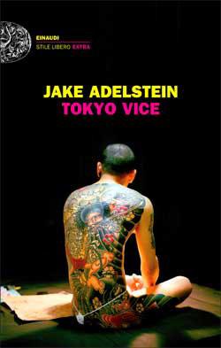 Copertina del libro Tokyo Vice di Jake Adelstein