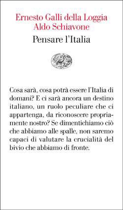 Copertina del libro Pensare l'Italia di Aldo Schiavone, Ernesto Galli della Loggia