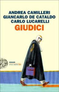 Copertina del libro Giudici di Andrea Camilleri, Giancarlo De Cataldo, Carlo Lucarelli