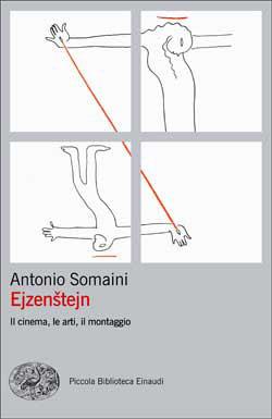 Copertina del libro Ejzenstejn di Antonio Somaini