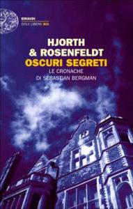 Copertina del libro Oscuri segreti di Hans Rosenfeldt, Michael Hjorth