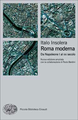 Copertina del libro Roma moderna di Italo Insolera