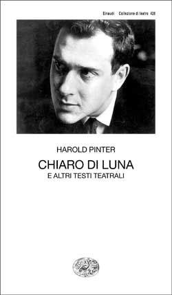 Copertina del libro Chiaro di luna di Harold Pinter