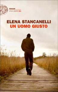 Copertina del libro Un uomo giusto di Elena Stancanelli