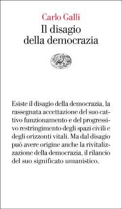 Copertina del libro Il disagio della democrazia di Carlo Galli
