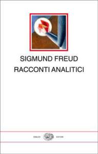 Copertina del libro Racconti analitici di Sigmund Freud