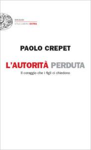 Copertina del libro L'autorità perduta di Paolo Crepet
