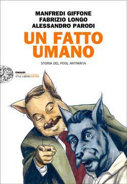 Copertina del libro Un fatto umano di Manfredi Giffone, Fabrizio Longo, Alessandro Parodi