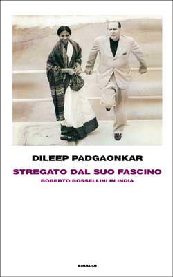 Copertina del libro Stregato dal suo fascino di Dileep Padgaonkar