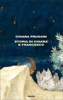 Copertina del libro Storia di Chiara e Francesco di Chiara Frugoni