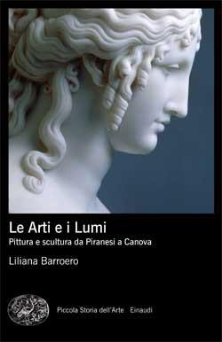 Copertina del libro Le arti e i Lumi di Liliana Barroero
