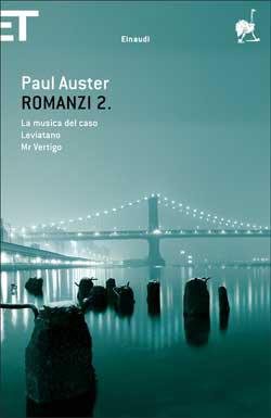 Copertina del libro Romanzi 2 di Paul Auster