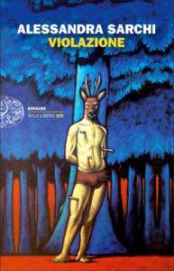 Copertina del libro Violazione di Alessandra Sarchi