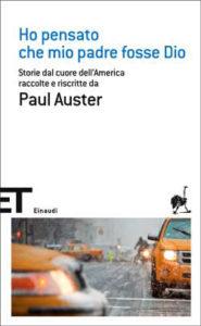 Copertina del libro Ho pensato che mio padre fosse Dio di Paul Auster