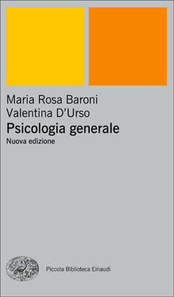 Copertina del libro Psicologia generale di Maria Rosa Baroni, Valentina D'Urso