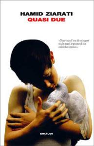 Copertina del libro Quasi due di Hamid Ziarati