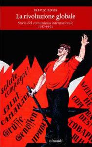 Copertina del libro La rivoluzione globale di Silvio Pons