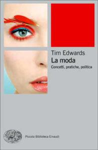 Copertina del libro La moda di Tim Edwards