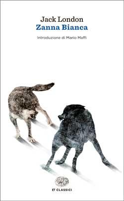 Copertina del libro Zanna Bianca (Einaudi) di Jack London