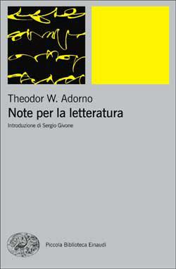 Copertina del libro Note per la letteratura di Theodor W. Adorno