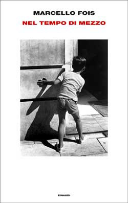 Copertina del libro Nel tempo di mezzo di Marcello Fois