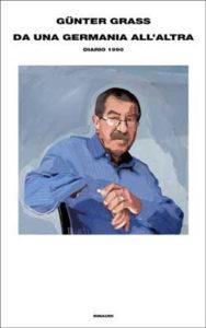 Copertina del libro Da una Germania all'altra di Günter Grass