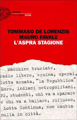 Copertina del libro L'aspra stagione di Mauro Favale, Tommaso De Lorenzis