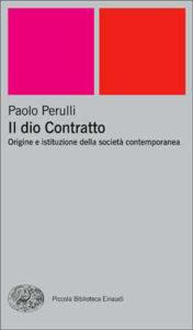 Copertina del libro Il dio Contratto di Paolo Perulli