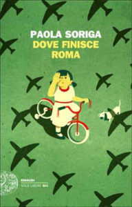 Copertina del libro Dove finisce Roma di Paola Soriga