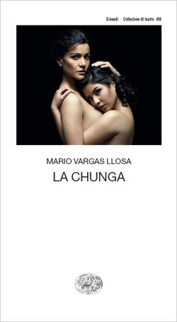 Copertina del libro La Chunga di Mario Vargas Llosa