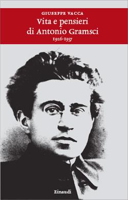 Copertina del libro Vita e pensieri di Antonio Gramsci (1926-1937) di Giuseppe Vacca