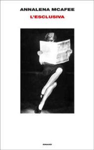 Copertina del libro L'esclusiva di Annalena McAfee