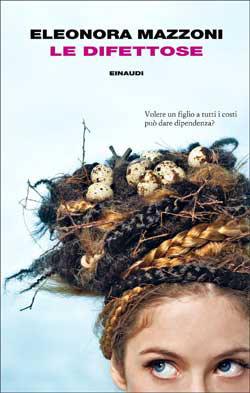 Copertina del libro Le difettose di Eleonora Mazzoni