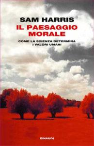 Copertina del libro Il paesaggio morale di Sam Harris