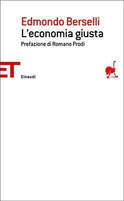 Copertina del libro L'economia giusta di Edmondo Berselli