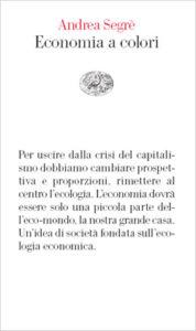 Copertina del libro Economia a colori di Andrea Segrè