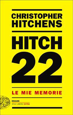 Copertina del libro Hitch 22 di Christopher Hitchens