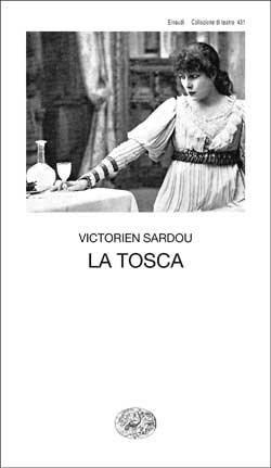 Copertina del libro La Tosca di Victorien Sardou