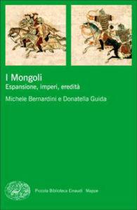 Copertina del libro I Mongoli di Michele Bernardini, Donatella Guida