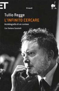 Copertina del libro L'infinito cercare di Tullio Regge