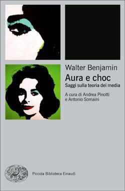 Copertina del libro Aura e choc di Walter Benjamin