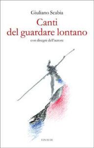 Copertina del libro Canti del guardare lontano di Giuliano Scabia