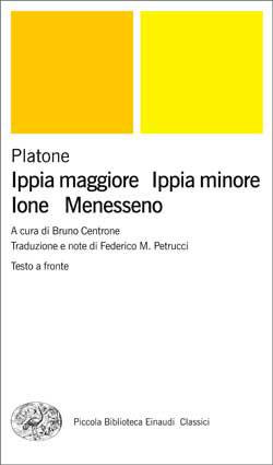 Copertina del libro Ippia maggiore – Ippia minore – Ione – Menesseno di Platone