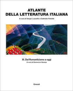 Copertina del libro Atlante della letteratura italiana Vol. III di Sergio Luzzatto, Gabriele Pedullà