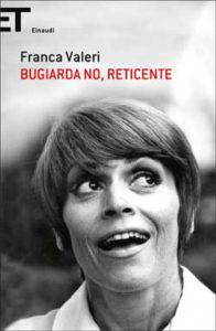 Copertina del libro Bugiarda no, reticente di Franca Valeri