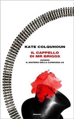 Copertina del libro Il cappello di Mr Briggs di Kate Colquhoun