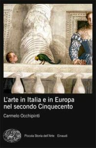 Copertina del libro L'arte in Italia e in Europa nel secondo Cinquecento di Carmelo Occhipinti